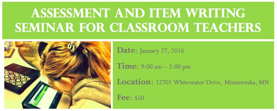 Assessment and Item Writing Seminar